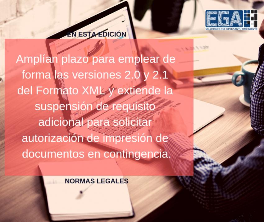 Amplían plazo para emplear de forma las versiones 2.0 y 2.1 del Formato XML y extiende la suspensión de requisito adicional para solicitar autorización de impresión de documentos en contingencia