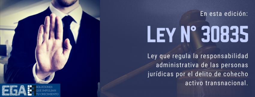 Ley N° 30835 regulará la responsabilidad administrativa de las personas jurídicas por el delito de cohecho activo transnacional.