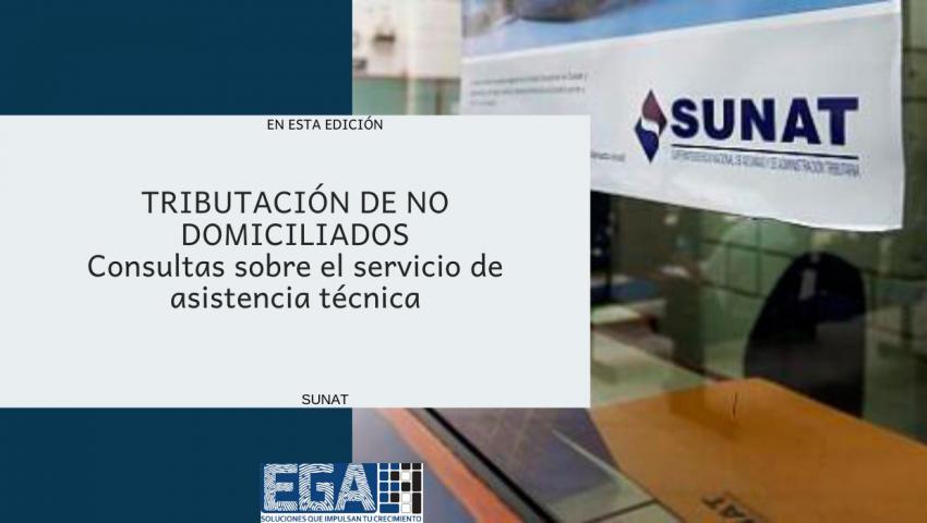 TRIBUTACIÓN DE NO DOMICILIADOS: Consultas sobre el servicio de asistencia técnica