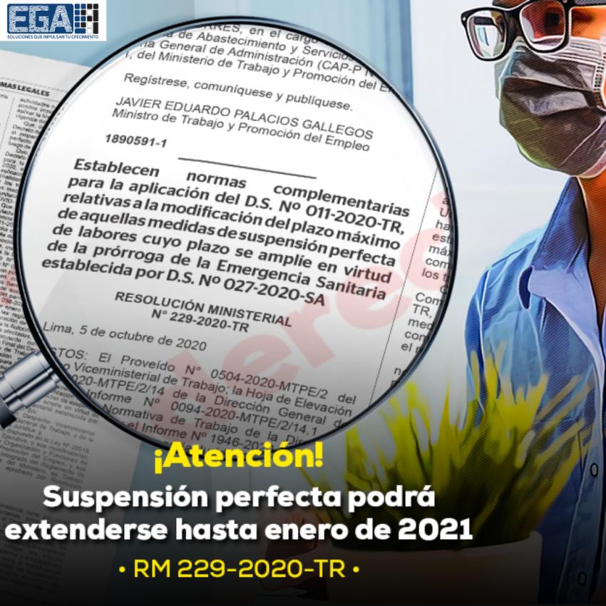 EMPRESAS PODRÁN SOLICITAR PRORROGA DE LA SUSPENSIÓN PERFECTA DE LABORES HASTA EL 5 DE ENERO DEL 2021