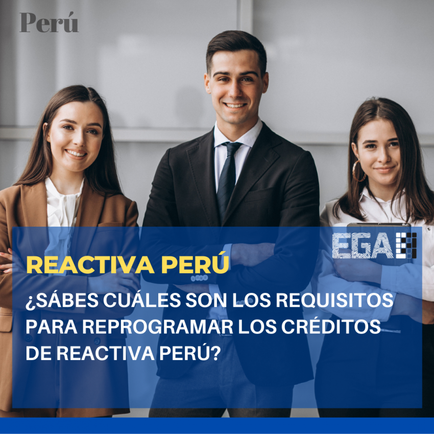 REQUISITOS PARA REPROGRAMAR LOS CRÉDITOS DE REACTIVA PERÚ