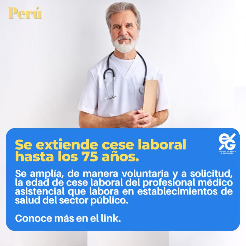 CESE LABORAL PARA LOS MÉDICOS SE EXTIENDE HASTA LOS 75 AÑOS DE EDAD