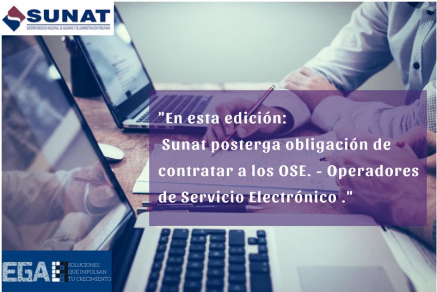Sunat posterga obligación de contratar a los OSE