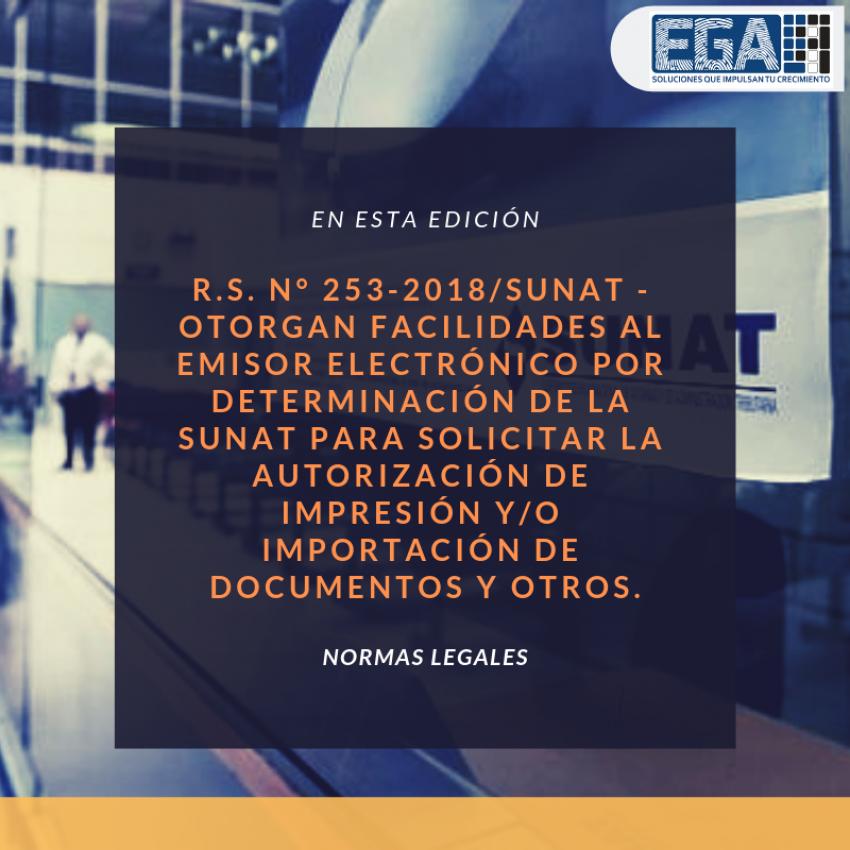 Otorgan facilidades al emisor electrónico por determinación de la SUNAT para solicitar la autorización de impresión y/o importación de documentos y otros.
