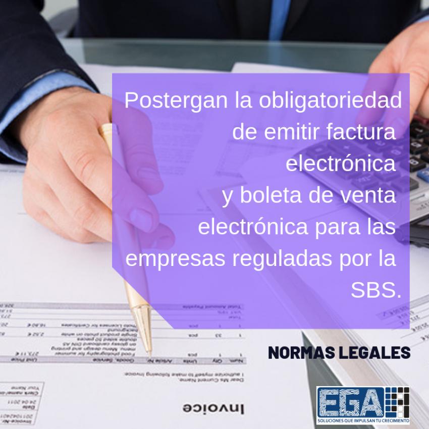 Postergan la obligatoriedad de emitir factura electrónica y boleta de venta electrónica para las empresas reguladas por la SBS